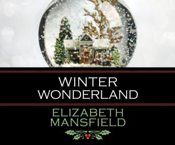 Winter Wonderland, Elizabeth Mansfield