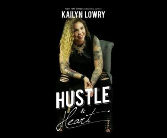 Hustle and Heart, Kailyn Lowry