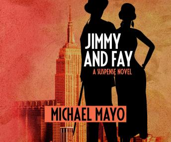 Jimmy and Fay: A Suspense Novel, Michael Mayo