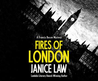 Fires of London, Janice Law