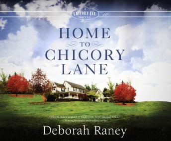 Home to Chicory Lane, Deborah Raney