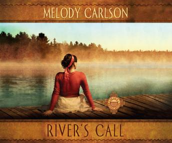 River's Call, Melody Carlson