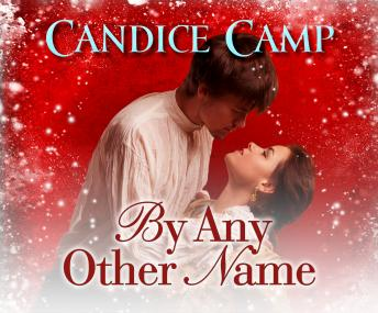 By Any Other Name, Candace Camp