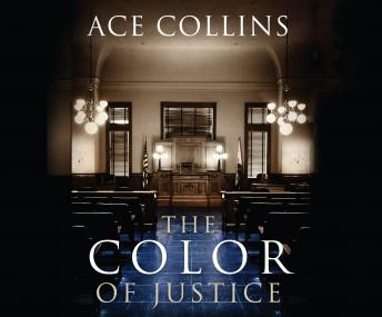 Color of Justice, Ace Collins