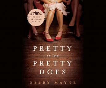 Pretty Is As Pretty Does, Debby Mayne