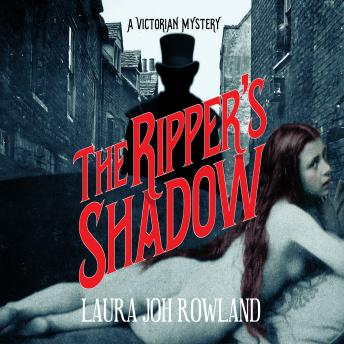 Ripper's Shadow, Laura Joh Rowland