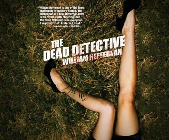 Dead Detective, William Heffernan