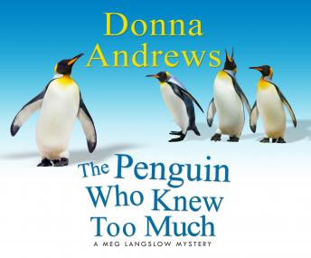 Penguin Who Knew Too Much, Donna Andrews
