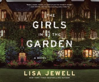 Girls In the Garden: A Novel, Lisa Jewell