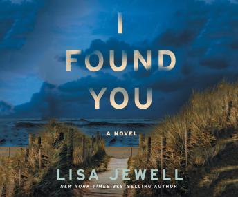 I Found You: A Novel, Lisa Jewell
