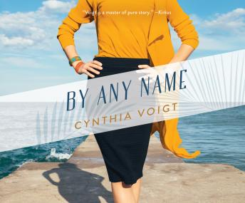 By Any Name, Cynthia Voigt