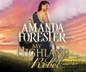 Download My Highland Rebel by Amanda Forester