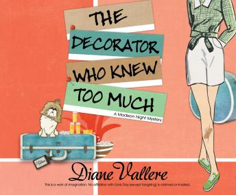 Decorator Who Knew Too Much, Diane Vallere