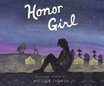 Honor Girl: A Graphic Memoir, Maggie Thrash