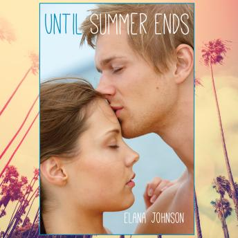 Until Summer Ends, Elana Johnson