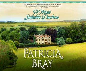 Most Suitable Duchess, Patricia Bray