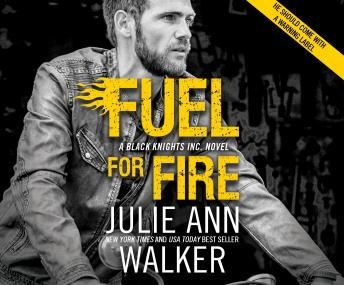 Fuel For Fire, Julie Ann Walker