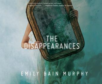 Disappearances, Emily Bain Murphy