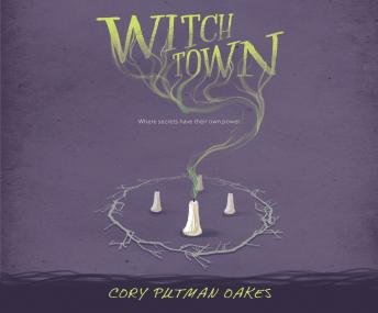 Witchtown, Cory Putman Oakes