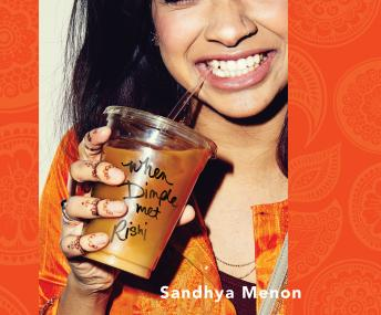 When Dimple Met Rishi, Sandhya Menon