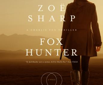 Fox Hunter, Zoe Sharp