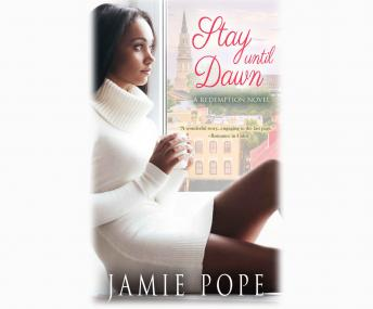 Stay Until Dawn: A Redemption Novel, Jamie Pope