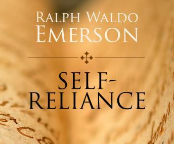 Ralph waldo emerson self reliance essay
