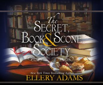 Secret, Book & Scone Society, Ellery Adams