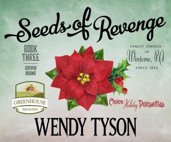 Download Seeds of Revenge by Wendy Tyson