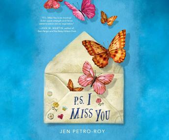 P.S. I Miss You, Jen Petro-Roy