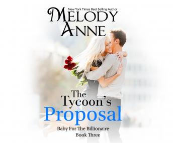 Tycoon's Proposal, Melody Anne