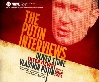 Download Putin Interviews: Oliver Stone Interviews Vladimir Putin by Oliver Stone