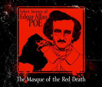 Masque of the Red Death, Edgar Allan Poe
