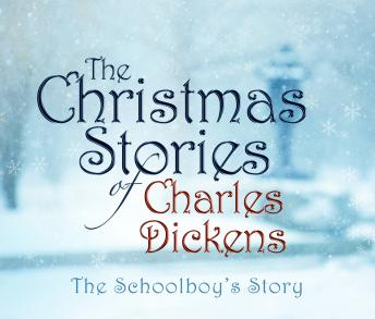 Schoolboy's Story, Charles Dickens