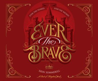 Ever the Brave, Erin Summerill