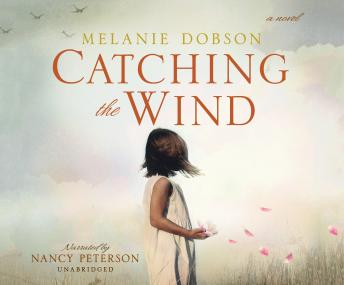 Download Catching the Wind by Melanie Dobson