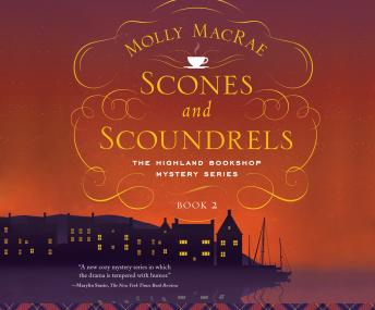 Scones and Scoundrels, Molly MacRae