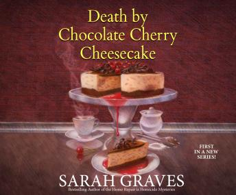 Death by Chocolate Cherry Cheesecake, Sarah Graves