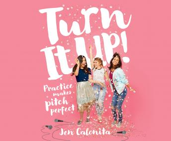 Turn It Up!: Practice Makes Pitch Perfect sample.