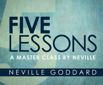 Five Lessons: A Master Class by Neville sample.