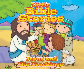 Little Bible Stories: Jesus and His Teachings, Johannah Gilman Paiva