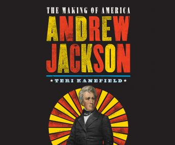 Andrew Jackson: The Making of America sample.