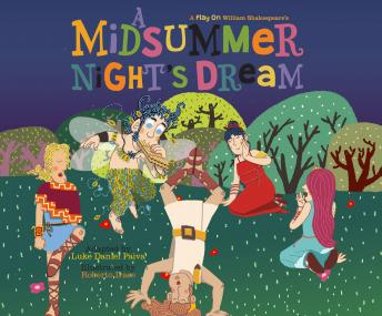 A Midsummer Night's Dream: A Play on Shakespeare