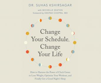 Download Change Your Schedule, Change Your Life by Dr. Suhas Kshirsagar