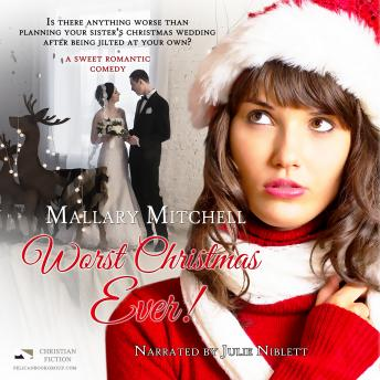 Download Worst Christmas Ever by Mallary Mitchell