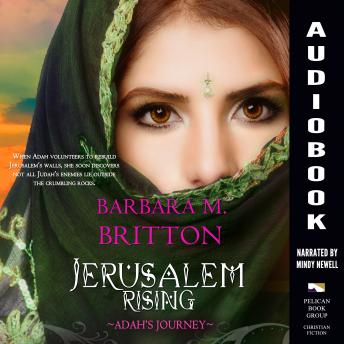 Jerusalem Rising: Adah's Journey