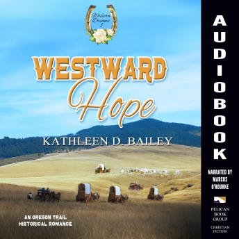 Download Westward Hope by Kathleen D. Bailey
