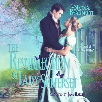 The Resurrection of Lady Somerset
