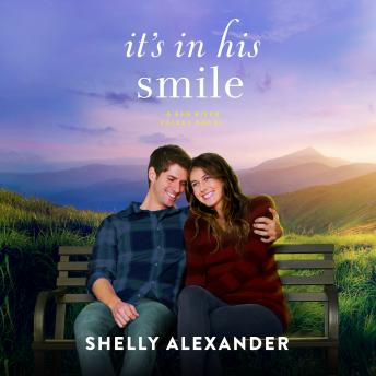It's in His Smile, Shelly Alexander