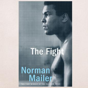 Fight, Audio book by Norman Mailer